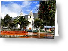 Town Square In Penipe Ecudor Greeting Card by Al Bourassa