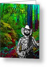 Toy Caldwell In The Woods Greeting Card