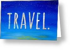 Travel Word Art Greeting Card