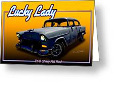 Tri-5 Chevy Rat Rod Lucky Lady Greeting Card