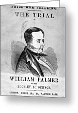 Trial Of William Palmer Greeting Card