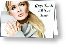 Tribute Mindy Mccready Guys Do It All The Time Greeting Card