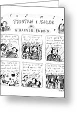 Tristan & Isolde In A Happier Ending Greeting Card