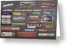 Trucks That Built America Greeting Card