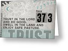 Trust In The Lord- Contemporary Christian Art Greeting Card