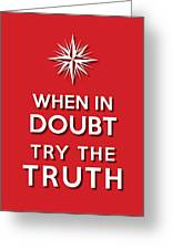 Try Truth Red Greeting Card