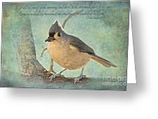 Tufted Titmouse With Verse IIi Greeting Card