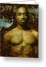 Tupac Shakur - Tribute Greeting Card