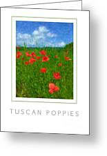 Tuscan Poppies Poster Greeting Card