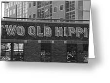 Two Old Hippies In Nashville Greeting Card