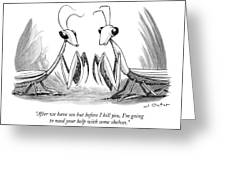 Two Praying Mantises Facing Each Other Greeting Card