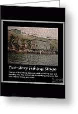 Two-story Fishing Stage Greeting Card