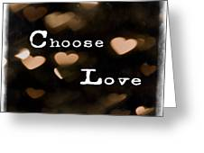Typography - Choose Love Greeting Card