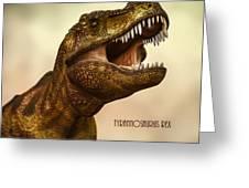 Tyrannosaurus Rex 3 Greeting Card