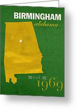 Uab University Of Alabama At Birmingham Blazers College Town State Map Poster Series No 009  Greeting Card