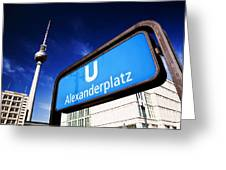 Ubahn Alexanderplatz Sign And Television Tower Berlin Germany Greeting Card