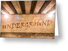 Underground Greeting Card