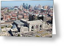 Union Station And Downtown Kansas City Greeting Card