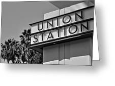 Union Station Sign Black And White Greeting Card