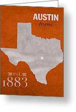 University Of Texas Longhorns Austin College Town State Map Poster Series No 105 Greeting Card