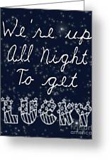 Up All Night Greeting Card by Pati Photography