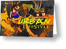 Urban Lifestyle Greeting Card