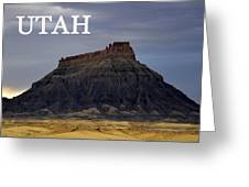 Utah Landscape Factory Butte Greeting Card