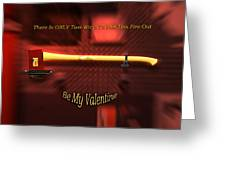 Valentine Two Ways To Put This Fire Out Greeting Card