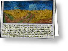 Van Gogh Motivational Quotes - Wheatfield With Crows II Greeting Card