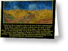 Van Gogh Motivational Quotes - Wheatfield With Crows Greeting Card