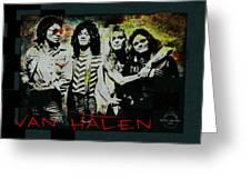 Van Halen - Ain't Talkin' 'bout Love Greeting Card