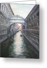 Venice Bridge Of Sighs - Original Oil Painting Greeting Card