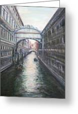 Venice Bridge Of Sighs - Original Oil Painting Greeting Card