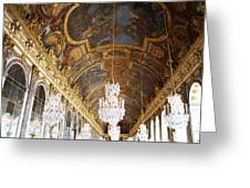 Versailles Hall Of Mirrors Greeting Card