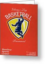 Veteran's Day Basketball Tournament Poster Greeting Card by Aloysius Patrimonio