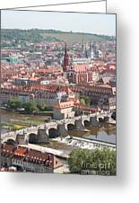 View Onto The Town Of Wuerzburg - Germany Greeting Card