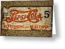 Vintage Drink Pepsi Cola 5 Cents Dsc07157 Greeting Card