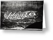 Vintage Hero Sign In Black And White  Greeting Card