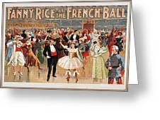Vintage Poster Fanny Rice At The French Ball Greeting Card