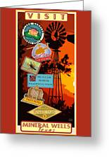 Visit Mineral Wells Greeting Card