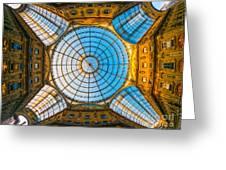 Vittorio Emanuele Gallery - Milan Greeting Card