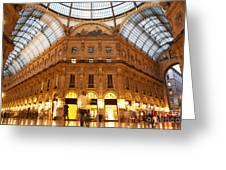 Vittorio Emanuele II Gallery Milan Italy Greeting Card
