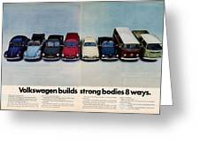 Volkswagen Builds Strong Bodies Eight Ways Greeting Card
