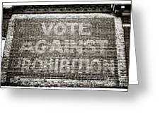 Vote Against Prohibition IIi Greeting Card