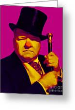 W C Fields 20130217 Greeting Card by Wingsdomain Art and Photography