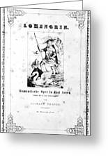 Wagner Lohengrin, 1850 Greeting Card