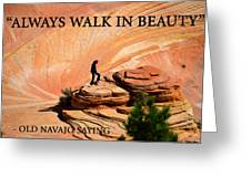 Walk In Beauty Greeting Card