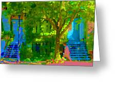 Walk In The City Past Blue Houses Staircases And Shade Trees Montreal Summer Scene Carole Spandau Greeting Card
