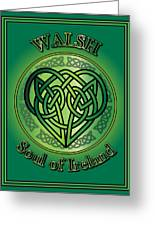 Walsh Soul Of Ireland Greeting Card