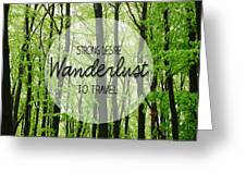 Wanderlust Greeting Card